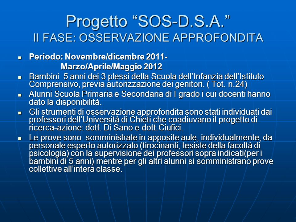 Progetto SOS-D.S.A. II FASE: OSSERVAZIONE APPROFONDITA