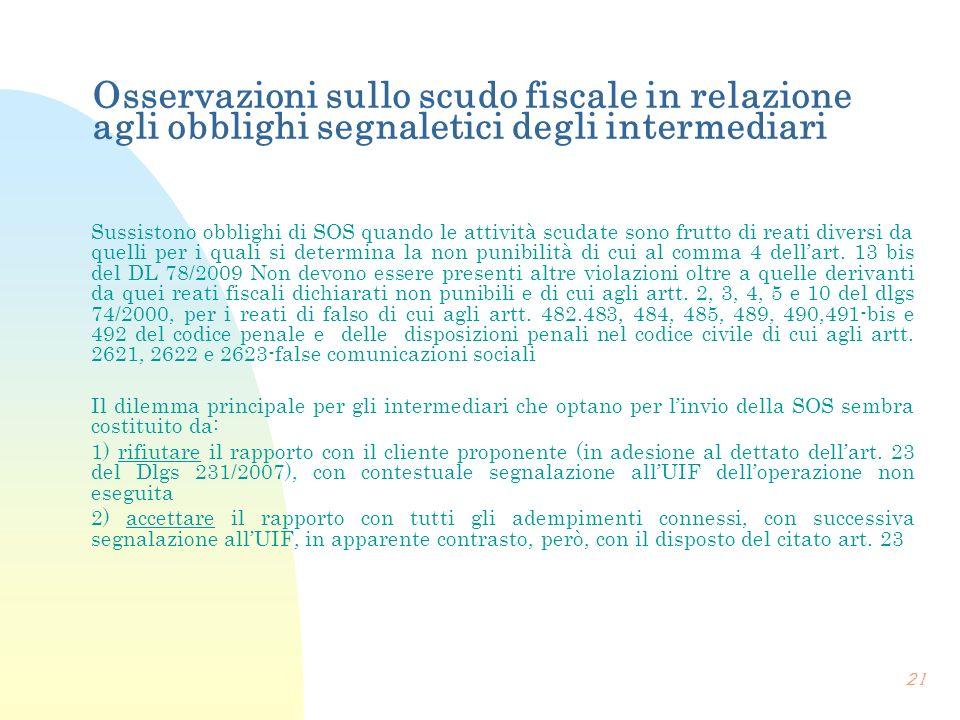 Osservazioni sullo scudo fiscale in relazione agli obblighi segnaletici degli intermediari