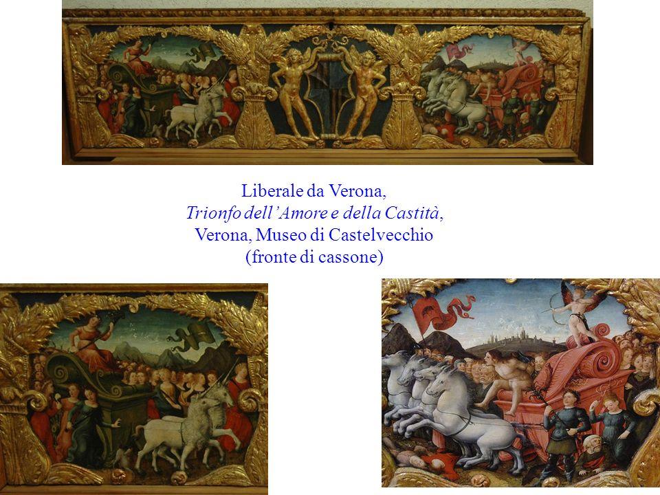 Trionfo dell'Amore e della Castità, Verona, Museo di Castelvecchio