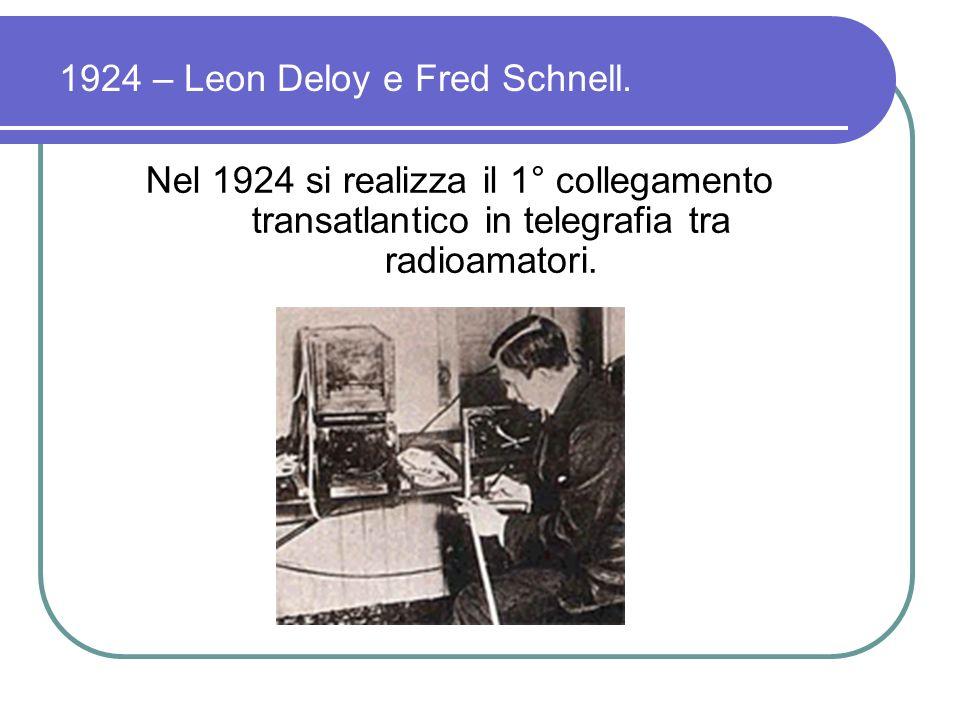1924 – Leon Deloy e Fred Schnell.