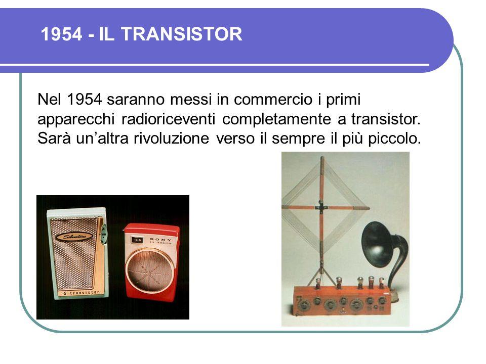 1954 - IL TRANSISTOR