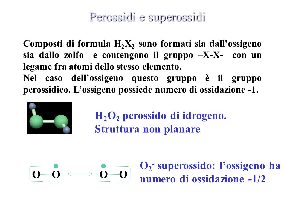 Perossidi e superossidi
