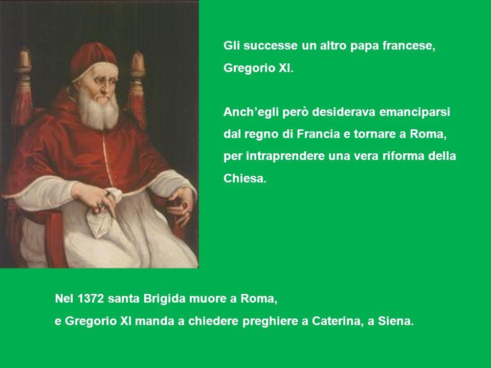 Gli successe un altro papa francese, Gregorio XI.