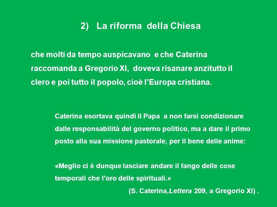 2) La riforma della Chiesa