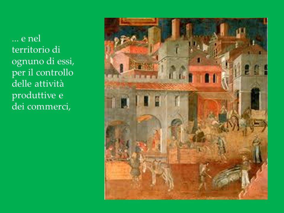 ... e nel territorio di ognuno di essi, per il controllo delle attività produttive e dei commerci,