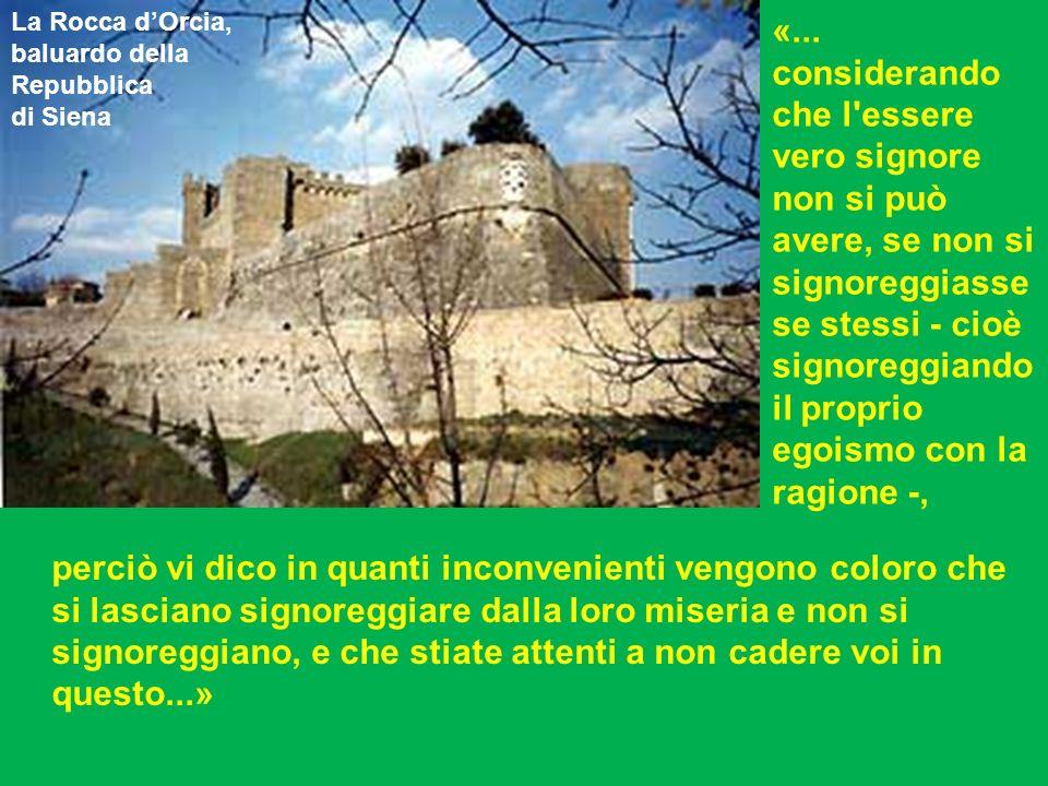 La Rocca d'Orcia, baluardo della. Repubblica. di Siena.
