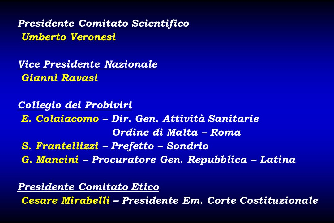 Presidente Comitato Scientifico