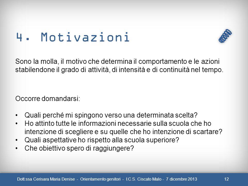4. Motivazioni