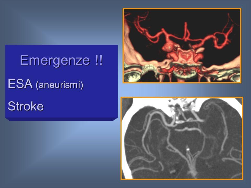 Emergenze !! ESA (aneurismi) Stroke