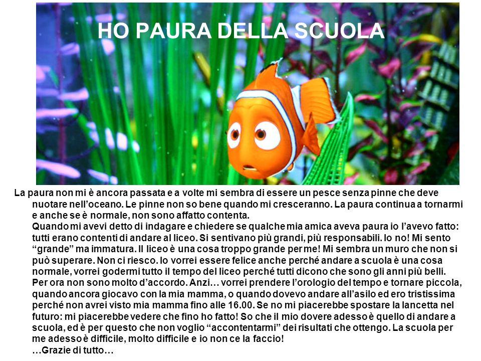 HO PAURA DELLA SCUOLA