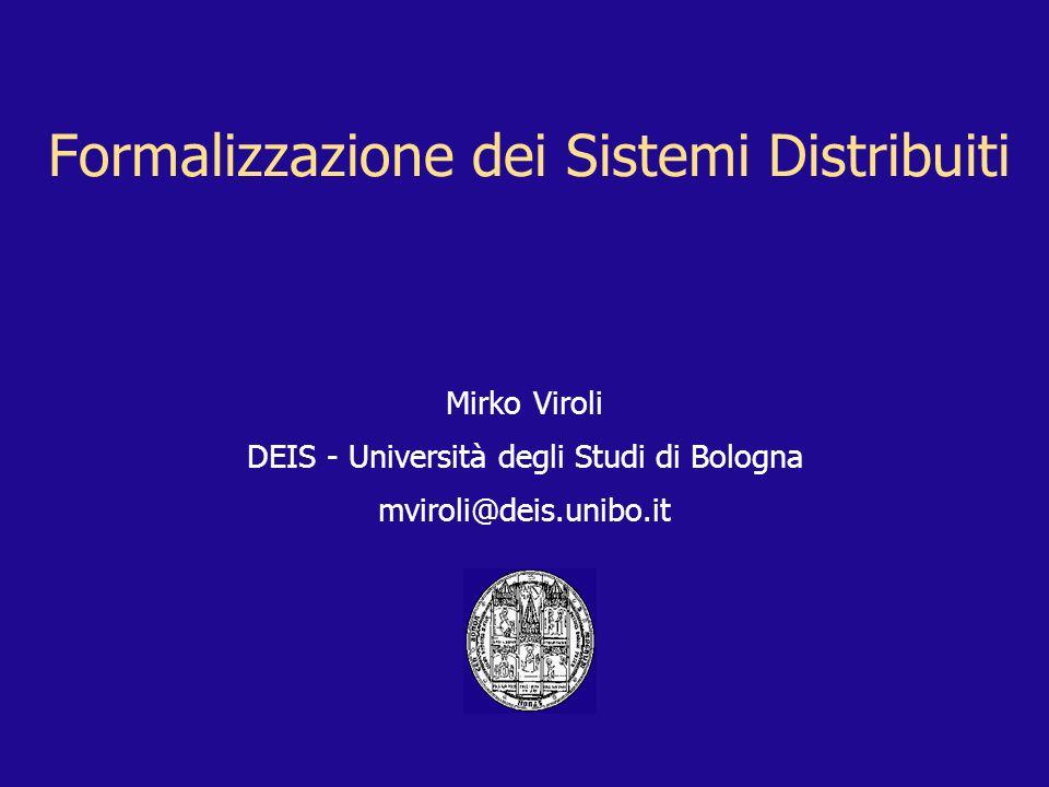 Formalizzazione dei Sistemi Distribuiti