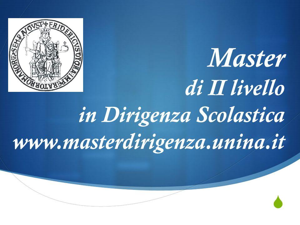 Master di II livello in Dirigenza Scolastica www. masterdirigenza