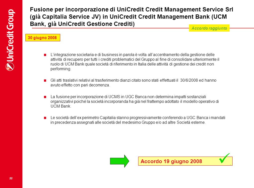 Fusione per incorporazione di UniCredit Credit Management Service Srl (già Capitalia Service JV) in UniCredit Credit Management Bank (UCM Bank, già UniCredit Gestione Crediti)