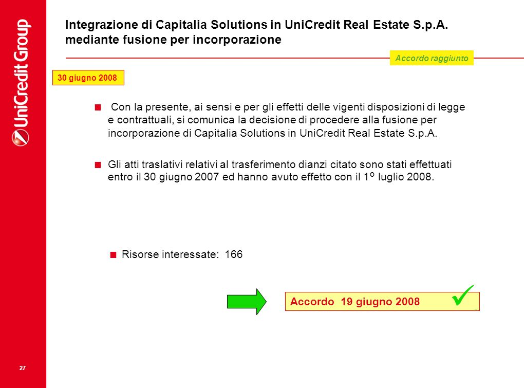 Integrazione di Capitalia Solutions in UniCredit Real Estate S. p. A