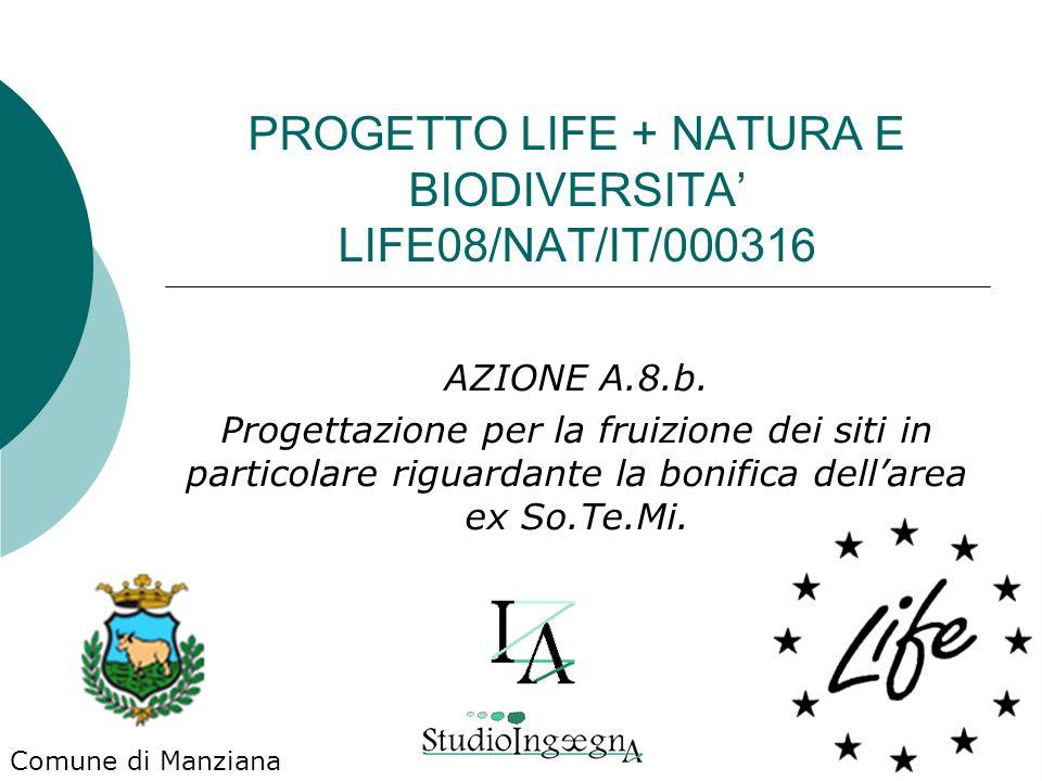 PROGETTO LIFE + NATURA E BIODIVERSITA' LIFE08/NAT/IT/000316