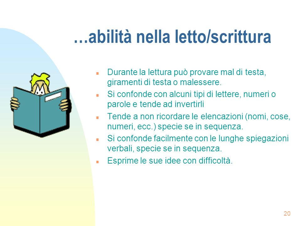 …abilità nella letto/scrittura