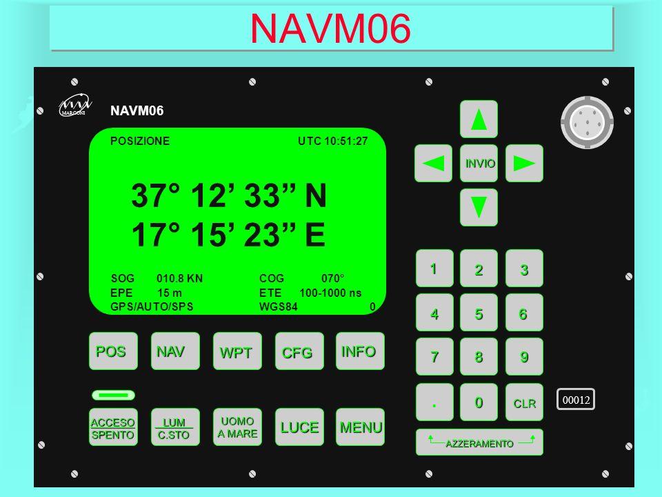 NAVM06 37° 12' 33'' N 17° 15' 23'' E . 1 2 3 4 5 6 POS NAV WPT CFG