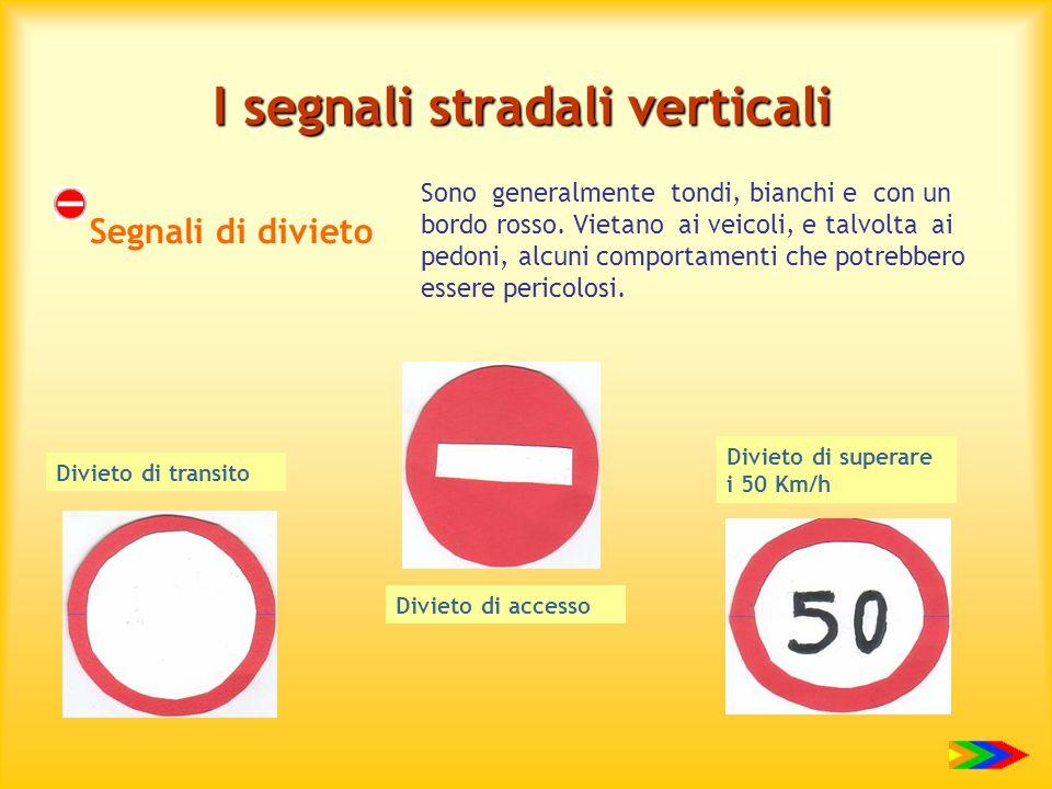 I segnali stradali verticali