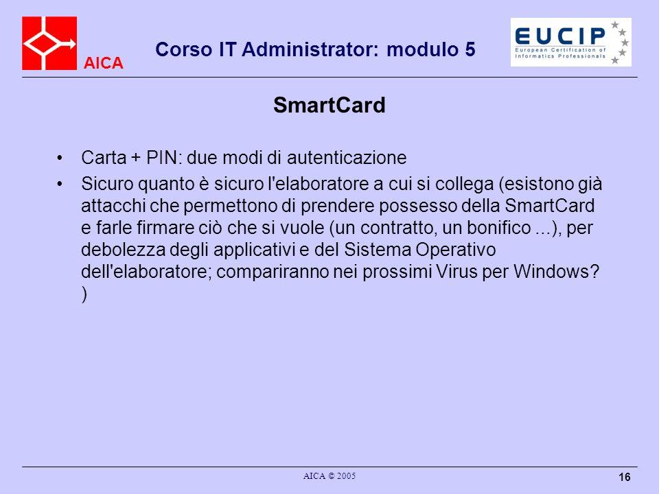 SmartCard Carta + PIN: due modi di autenticazione