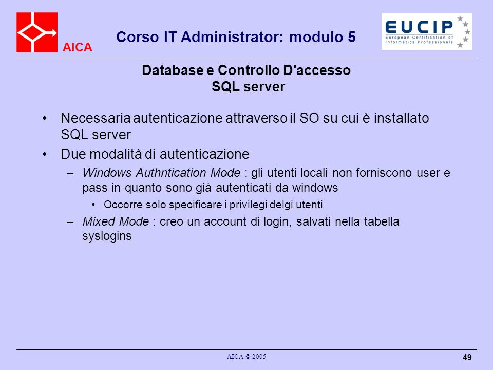 Database e Controllo D accesso SQL server