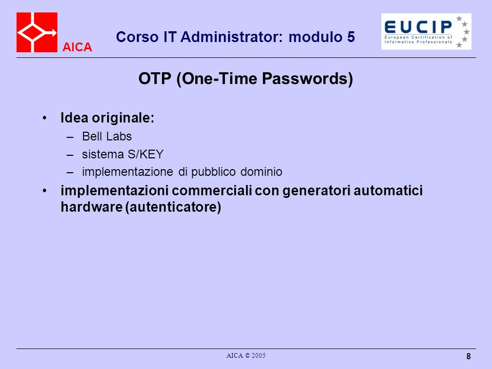 OTP (One-Time Passwords)
