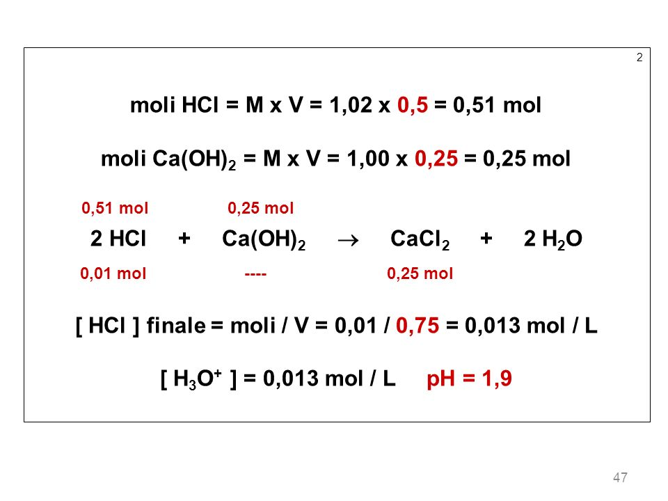 moli Ca(OH)2 = M x V = 1,00 x 0,25 = 0,25 mol