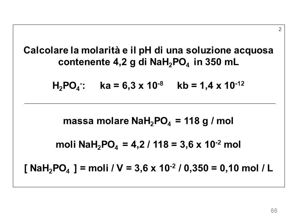 massa molare NaH2PO4 = 118 g / mol