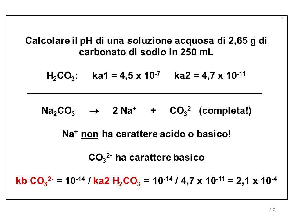 Na2CO3  2 Na+ + CO32- (completa!)
