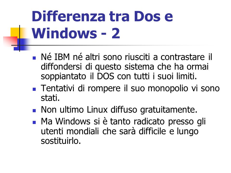 Differenza tra Dos e Windows - 2