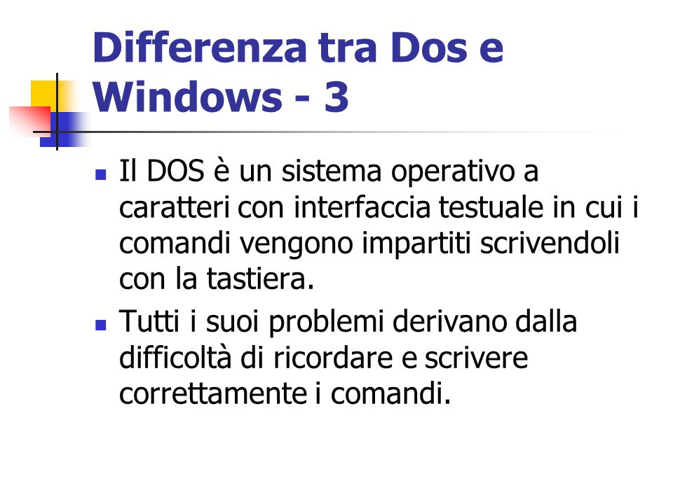 Differenza tra Dos e Windows - 3