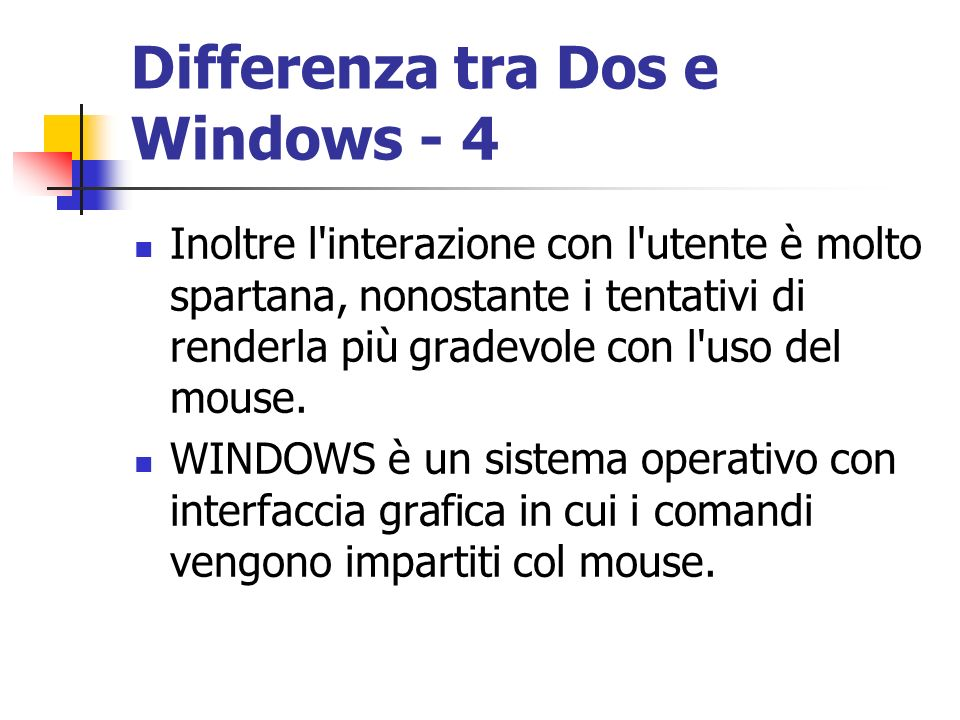 Differenza tra Dos e Windows - 4