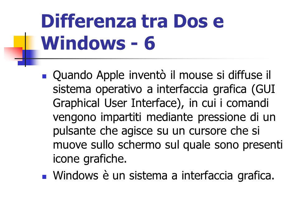 Differenza tra Dos e Windows - 6