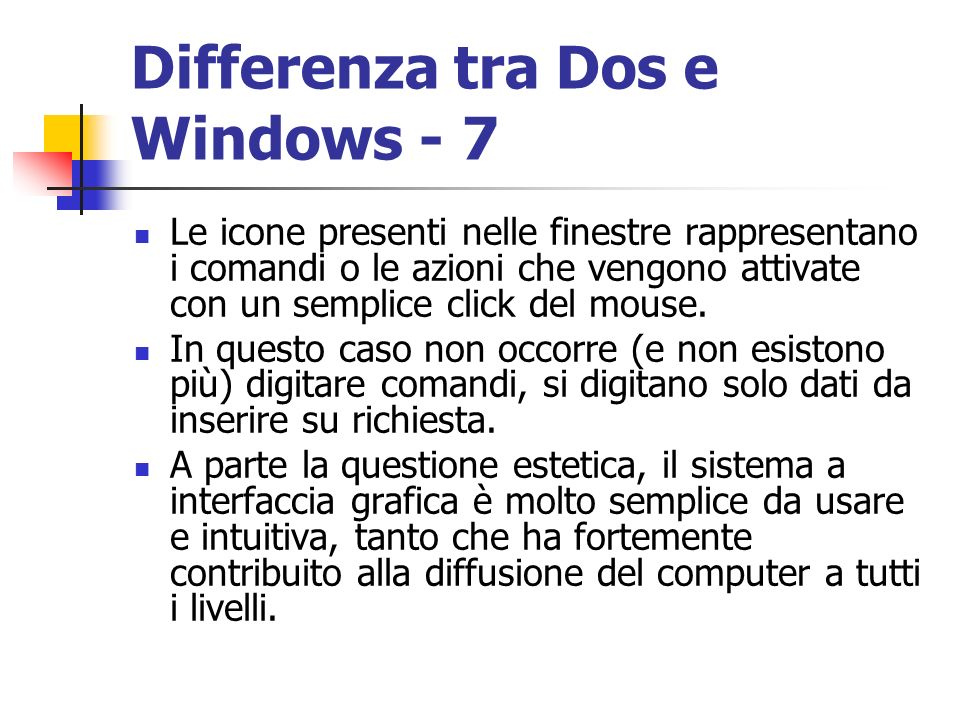 Differenza tra Dos e Windows - 7