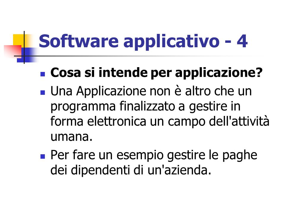 Software applicativo - 4