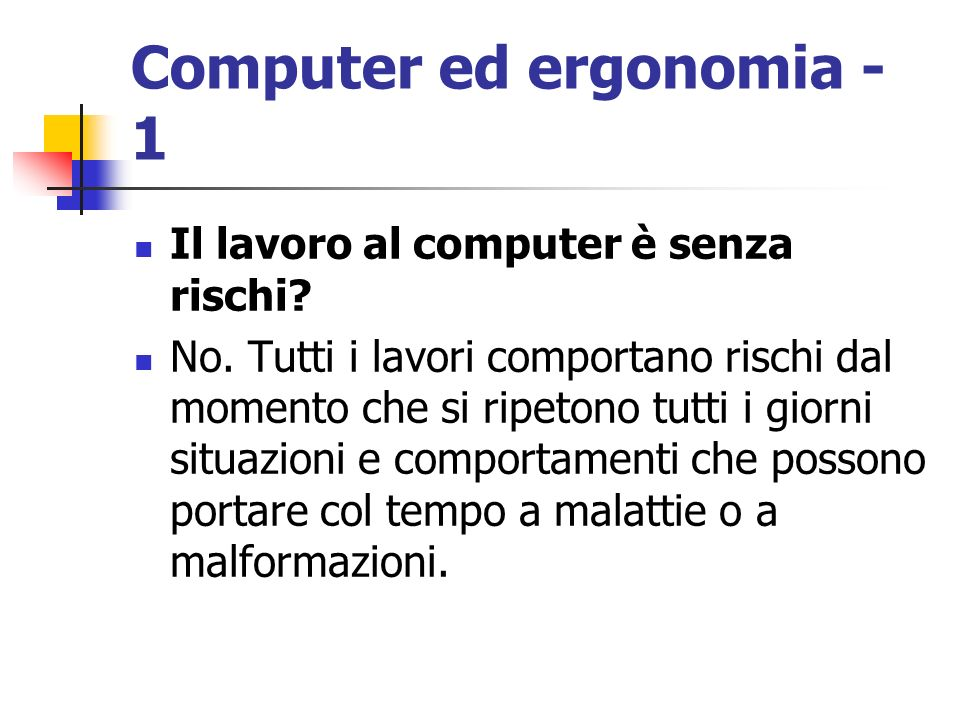 Computer ed ergonomia - 1