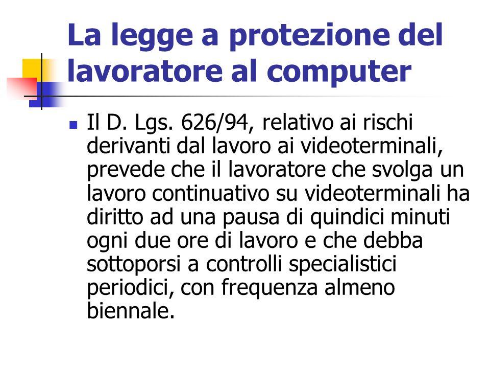 La legge a protezione del lavoratore al computer
