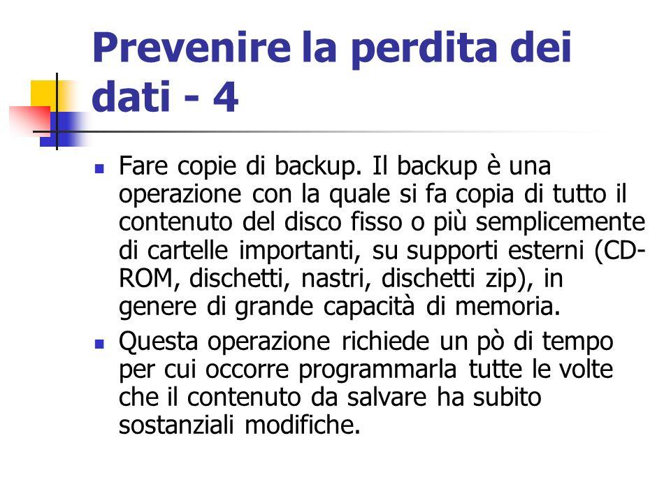 Prevenire la perdita dei dati - 4