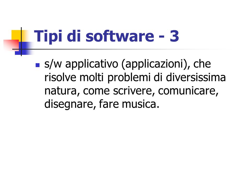 Tipi di software - 3