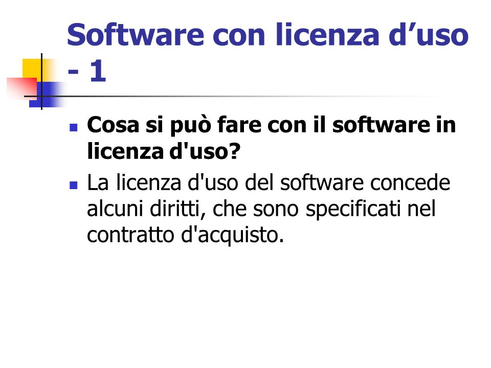 Software con licenza d'uso - 1