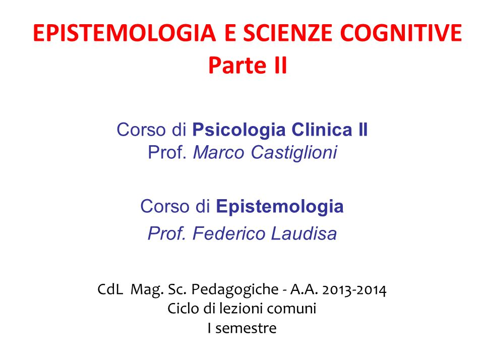 EPISTEMOLOGIA E SCIENZE COGNITIVE Parte II