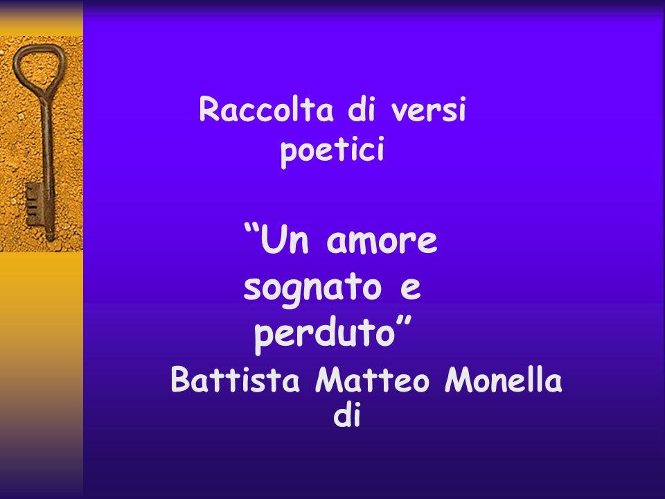 Raccolta di versi poetici Battista Matteo Monella