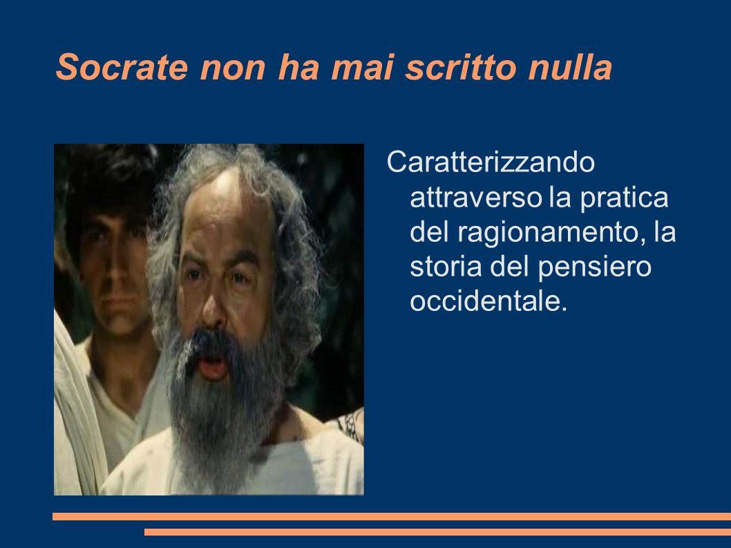 Socrate non ha mai scritto nulla