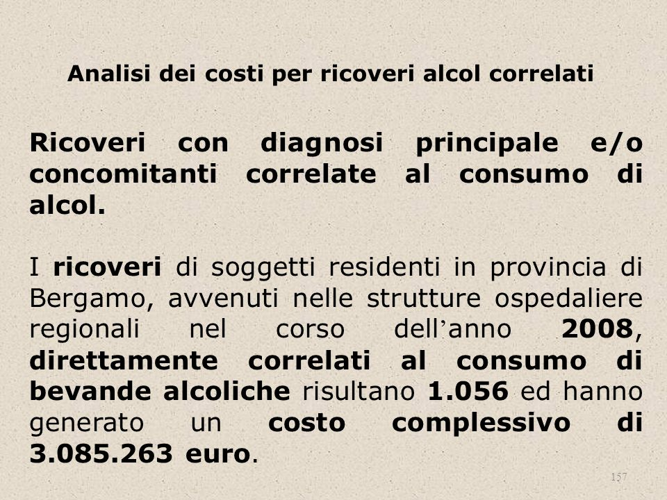 Analisi dei costi per ricoveri alcol correlati