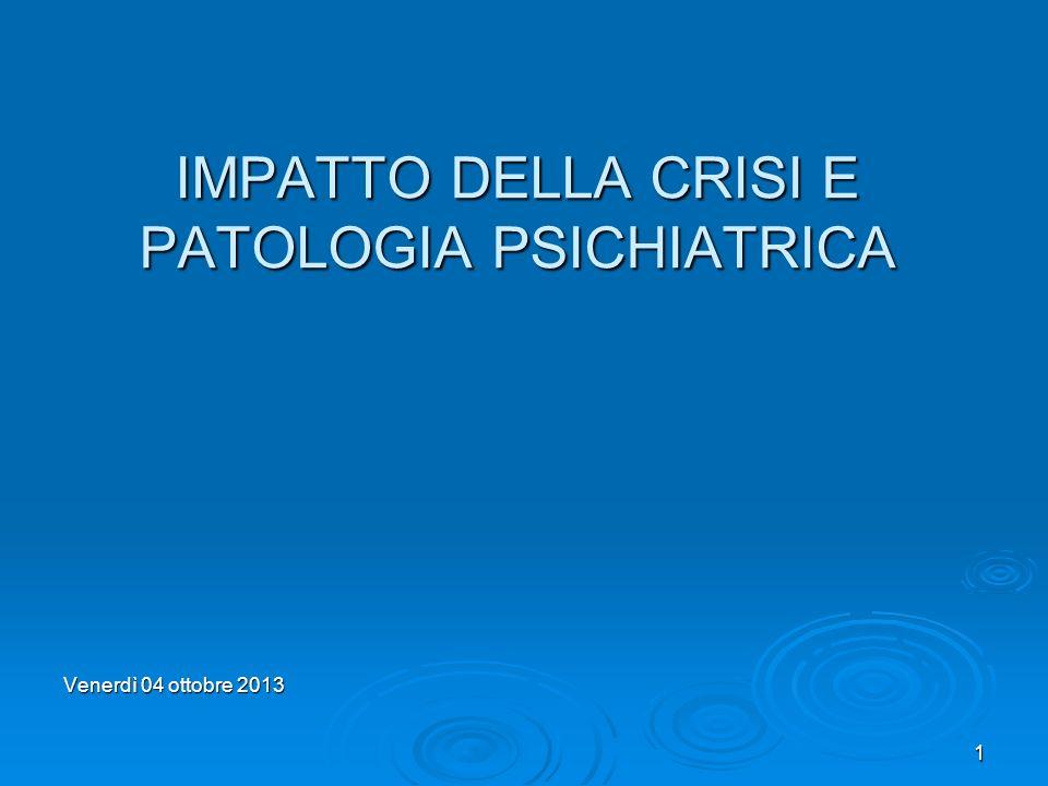 IMPATTO DELLA CRISI E PATOLOGIA PSICHIATRICA
