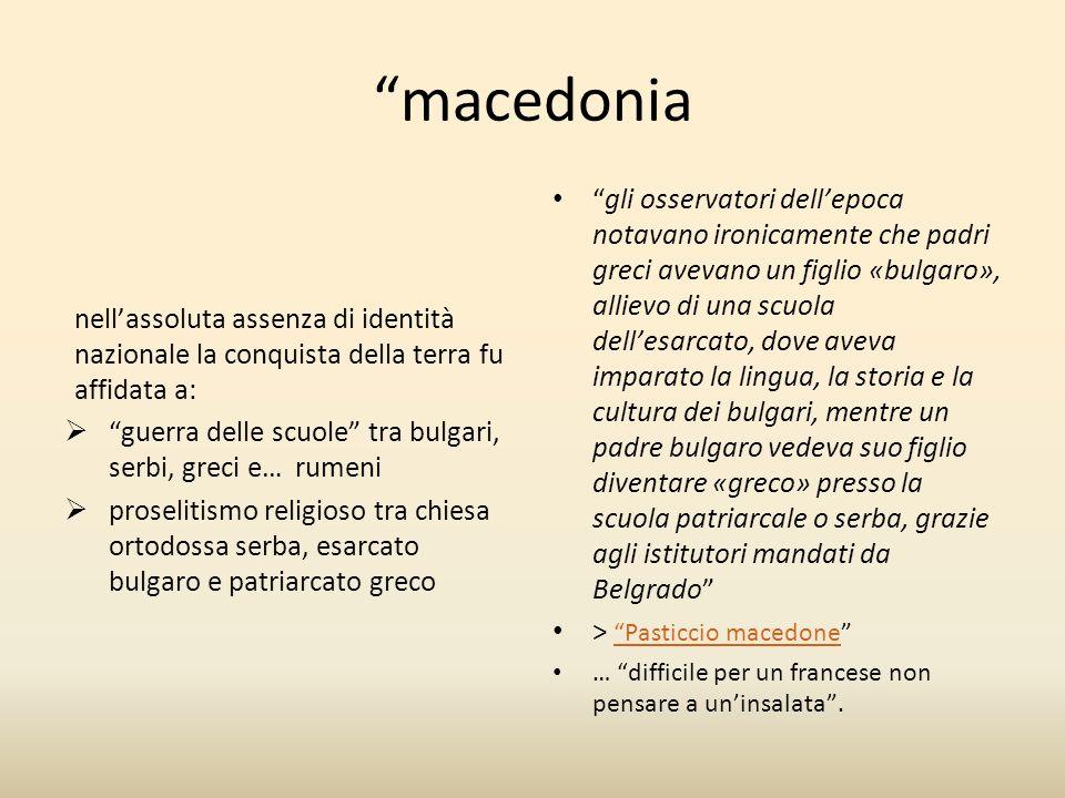 macedonia nell'assoluta assenza di identità nazionale la conquista della terra fu affidata a: