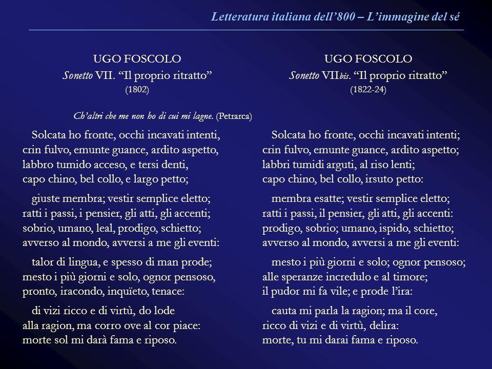 Letteratura italiana dell'800 – L'immagine del sé UGO FOSCOLO