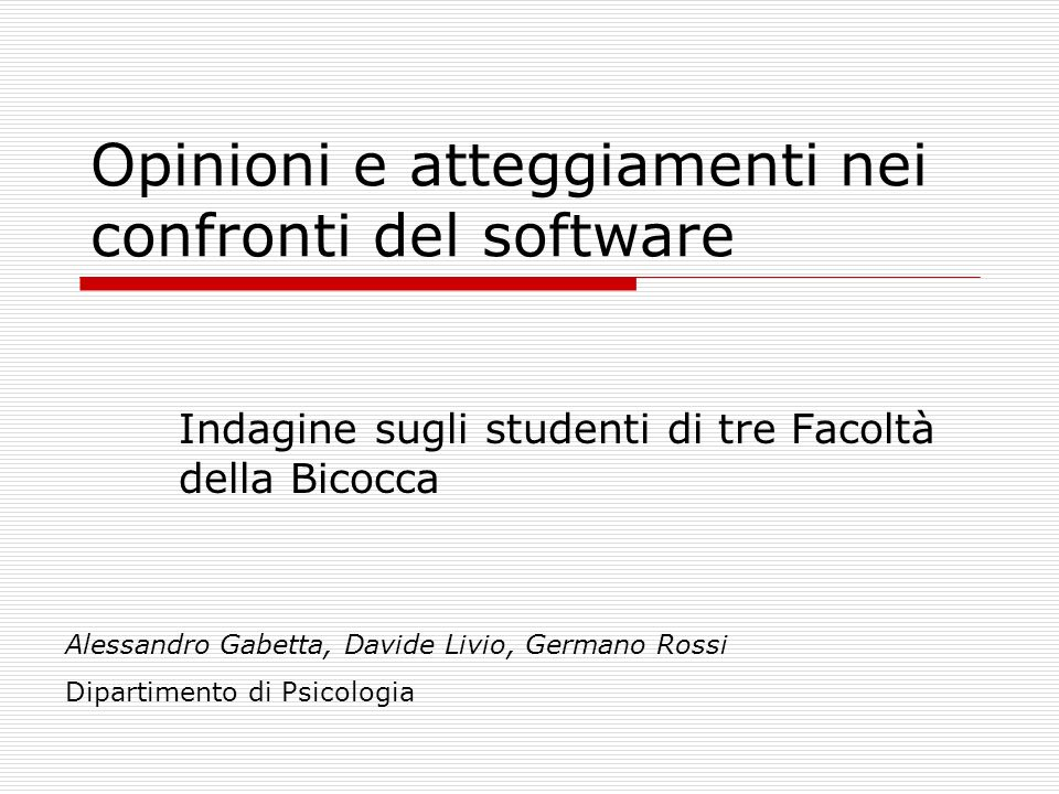 Opinioni e atteggiamenti nei confronti del software