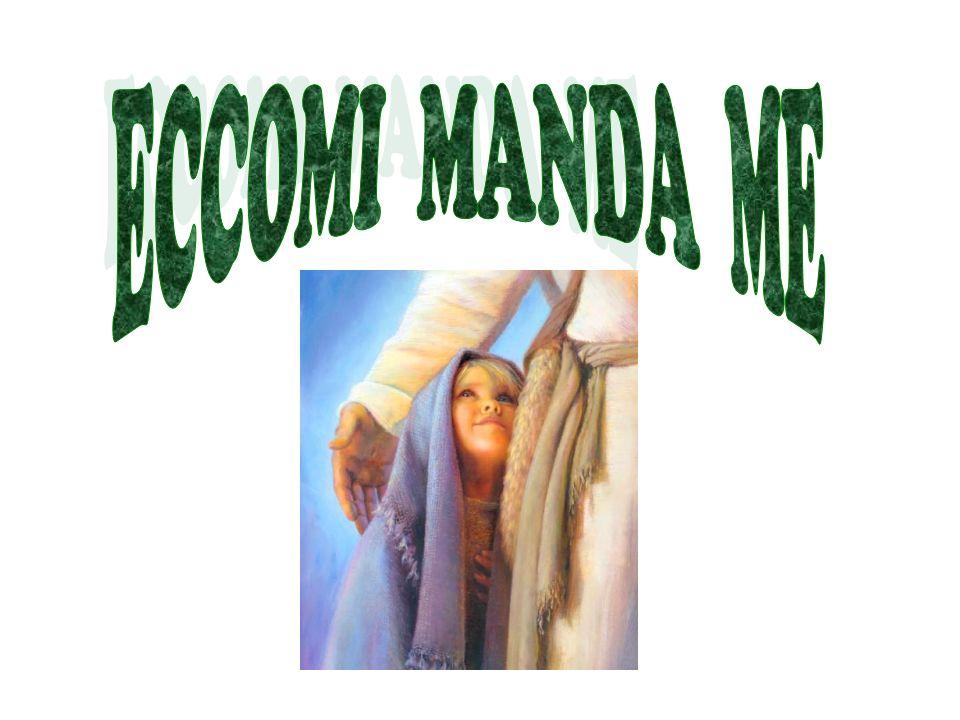 ECCOMI MANDA ME