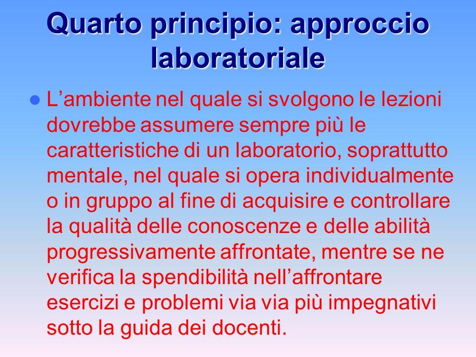 Quarto principio: approccio laboratoriale