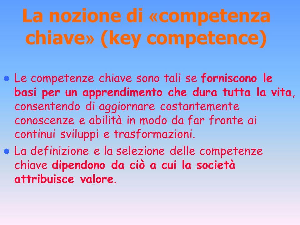 La nozione di «competenza chiave» (key competence)